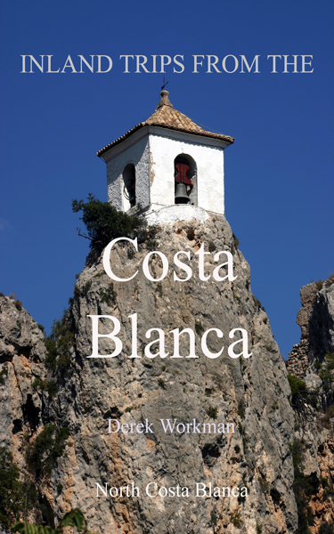 Excursions from the Costa Blanca, Spain